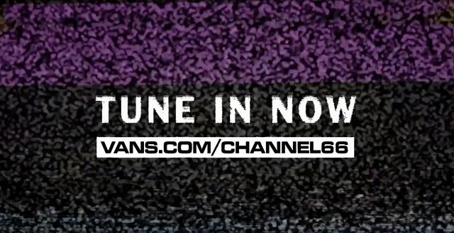 Vans' Channel 66 Livestreams: Tune In