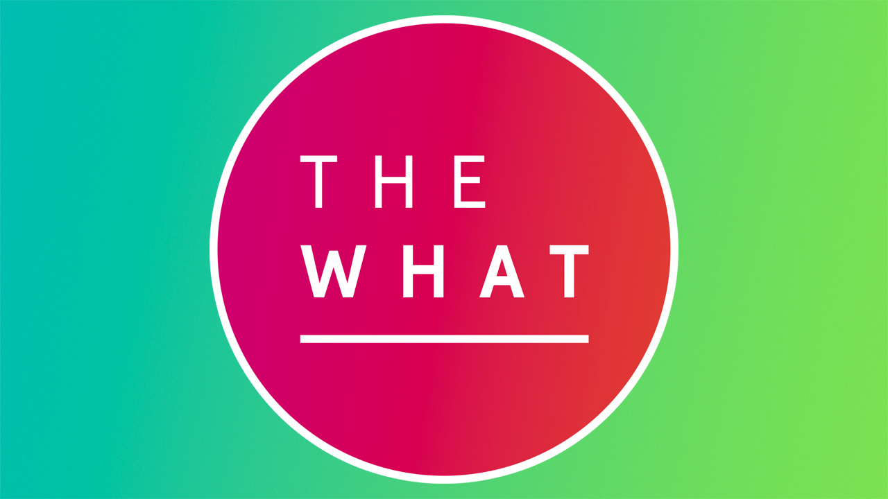 The What Podcast Joins Consequence Podcast Network