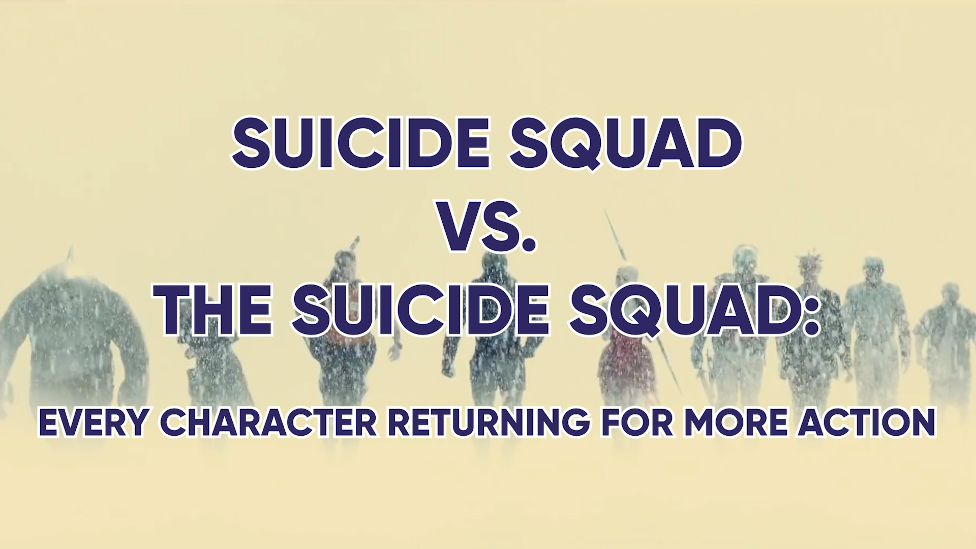 Suicide Squad Vs. The Suicide Squad: Every Character Returning