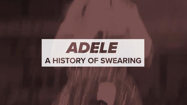Adele's History of Swearing