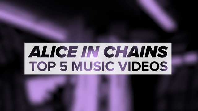 Alice in Chains' Top 5 Videos
