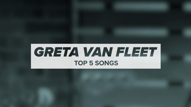 Greta Van Fleet's Top 5 Songs