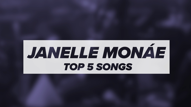 Janelle Monae's Top 5 Songs