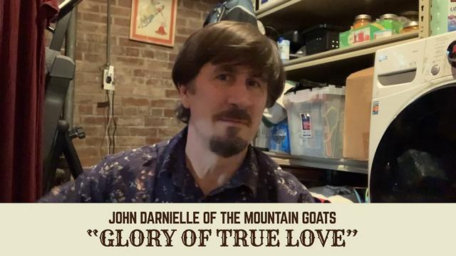 "The Mountain Goats' John Darnielle Performs John Prine's ""The Glory of True Love"""
