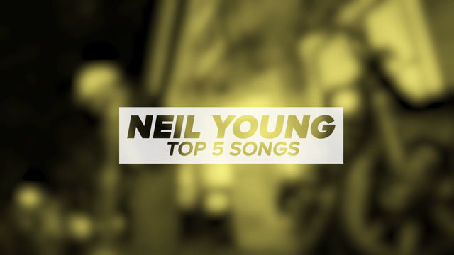 Neil Young's Top 5 Songs