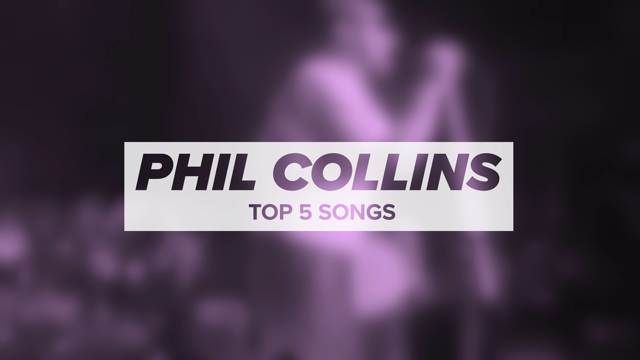 Phil Collins' Top 5 Songs