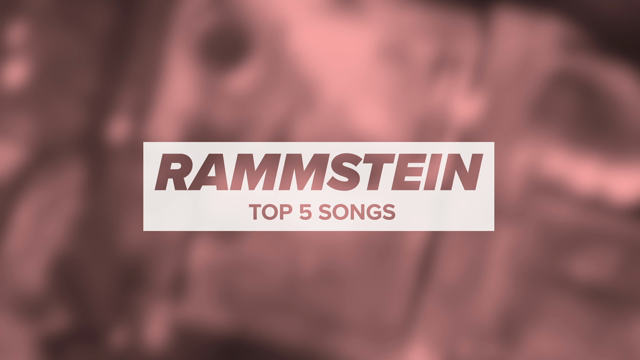 Rammstein's Top 5 Songs