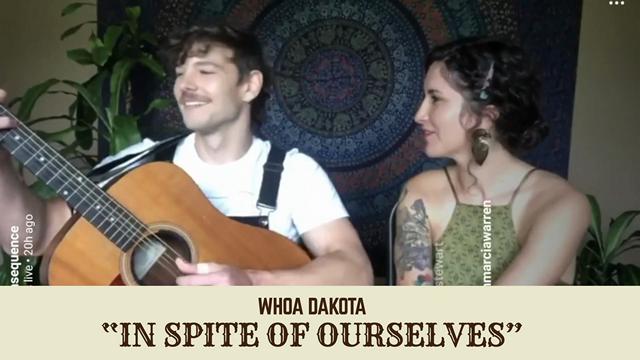 "Whoa Dakota Performs John Prine's ""In Spite of Ourselves"""
